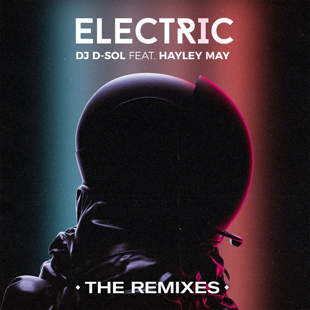 Electric (feat. Hayley May) [The Remixes]