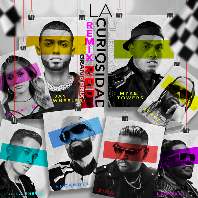 La Curiosidad (Red Grand Prix Remix) [feat. DJ Nelson, Arcangel, Zion & Lennox, De La Ghetto & Brray]