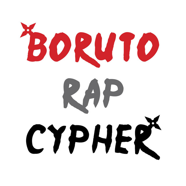 Artwork for Boruto Rap Cypher by Baker the Legend