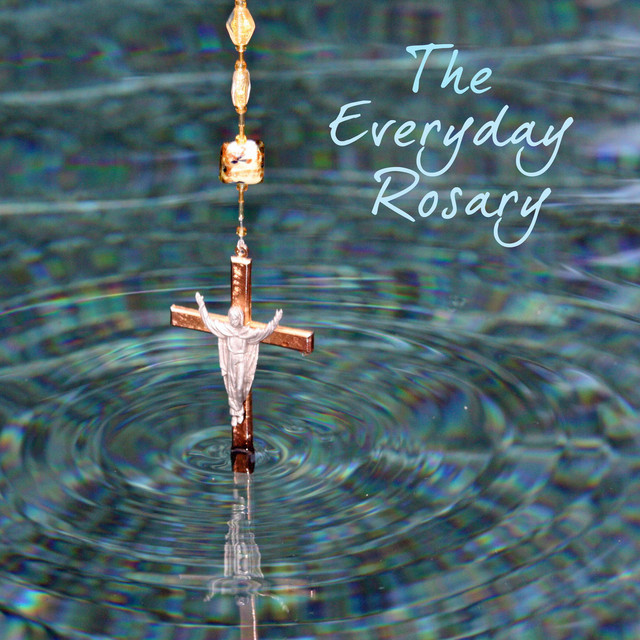 The Everyday Rosary