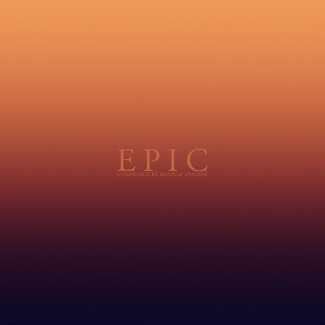 EPIC (Inspirational, Motivational & Uplifting Music)