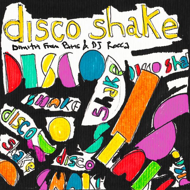 Disco Shake - Original Mix