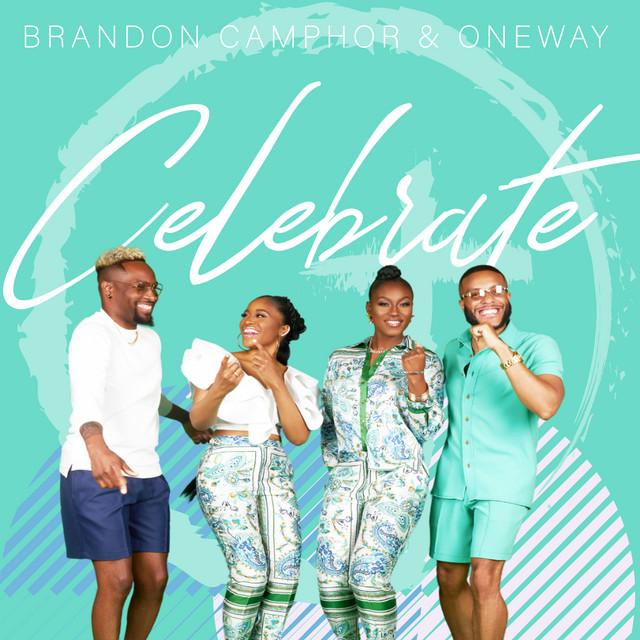 Brandon Camphor & One Way - Celebrate