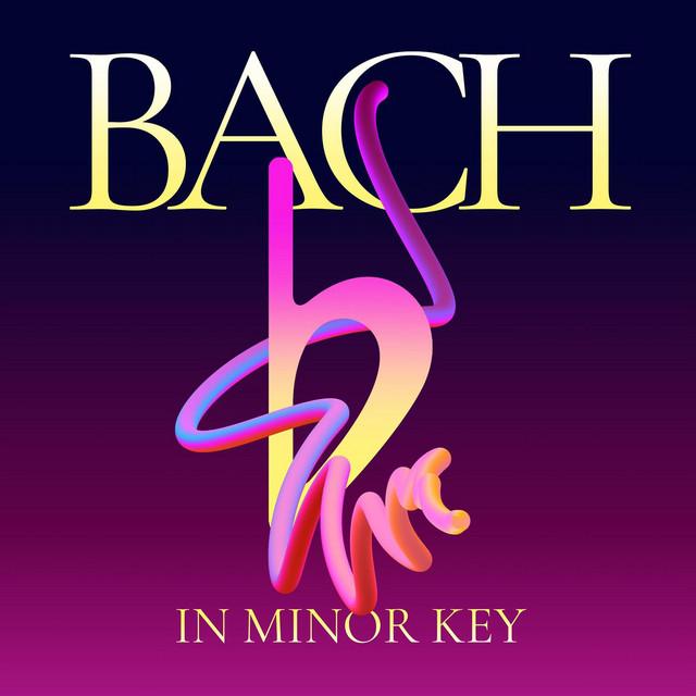 Bach in Minor Key
