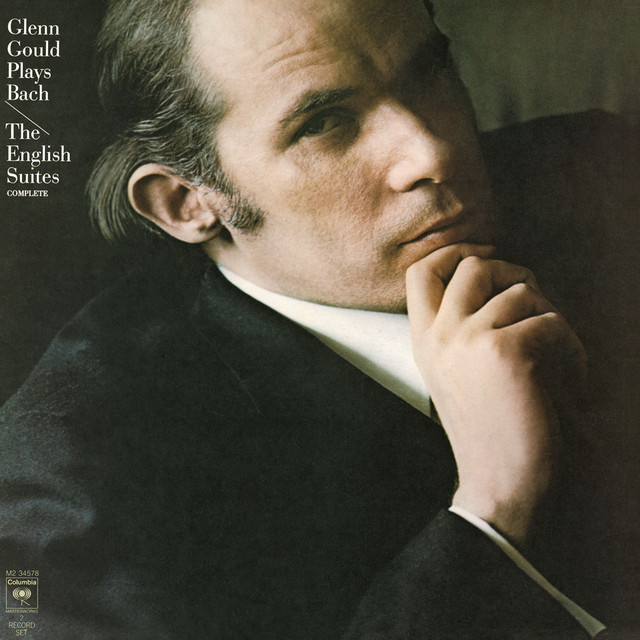 Bach: The English Suites Nos. 1-6, BWV 806-811 (Gould Remastered)