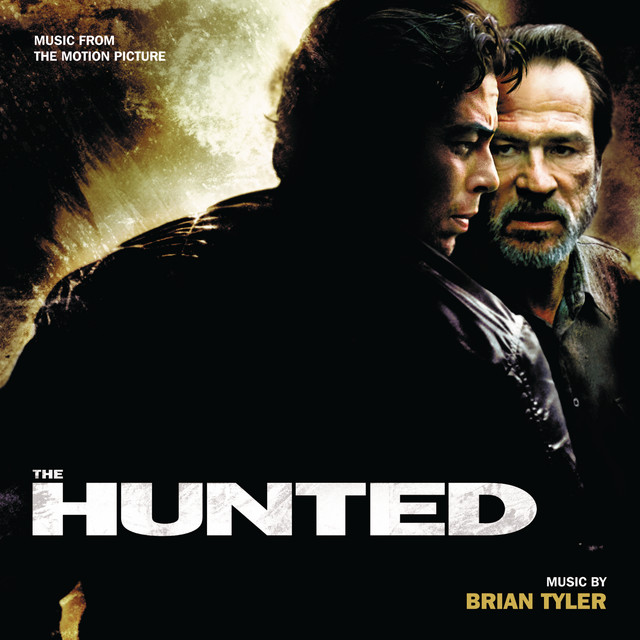 The Hunted (Music From The Motion Picture) - Official Soundtrack