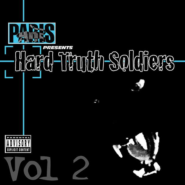 Paris Presents: Hard Truth Soldiers - Vol. 2