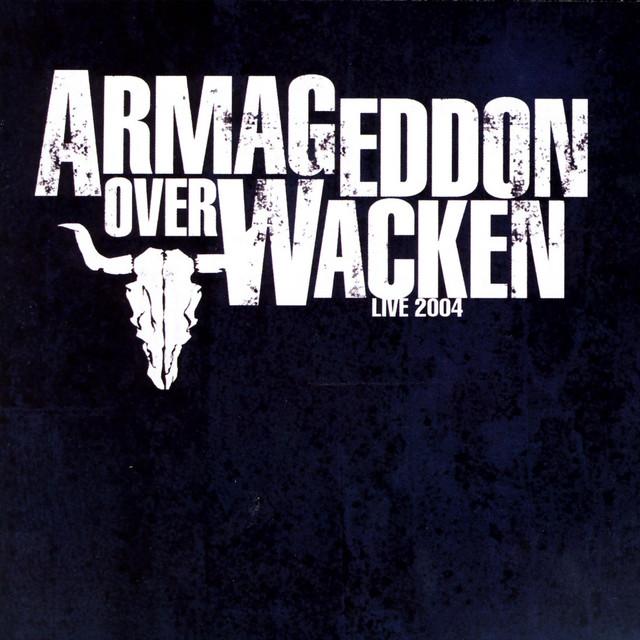 Armageddon Over Wacken - Live 2004