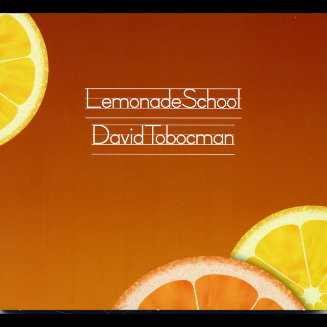 Lemonade School by David Tobocman