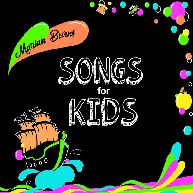 Marian Burns Songs for Kids by Marian Burns