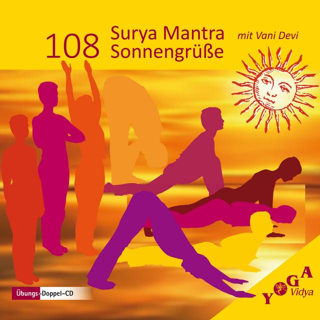 108 Surya Mantra Sonnengrusse Surya Mantras Mit Harmonium Begleitung Album By Yoga Vidya Spotify
