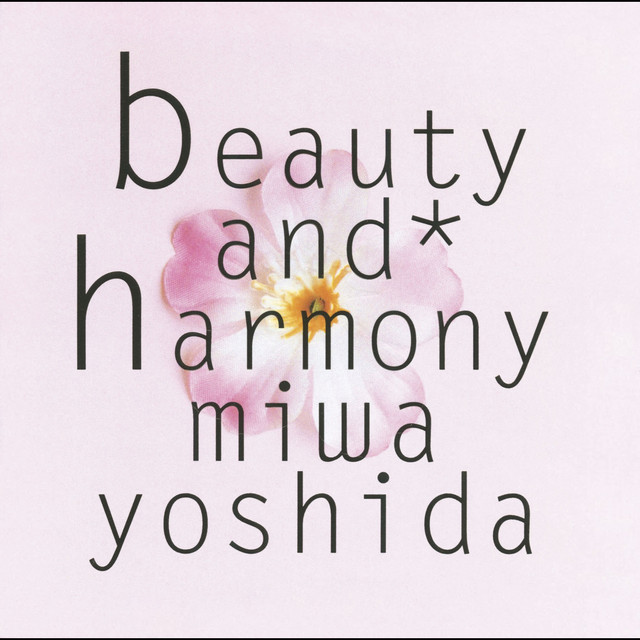 beauty and harmony - Album by Miwa Yoshida | Spotify