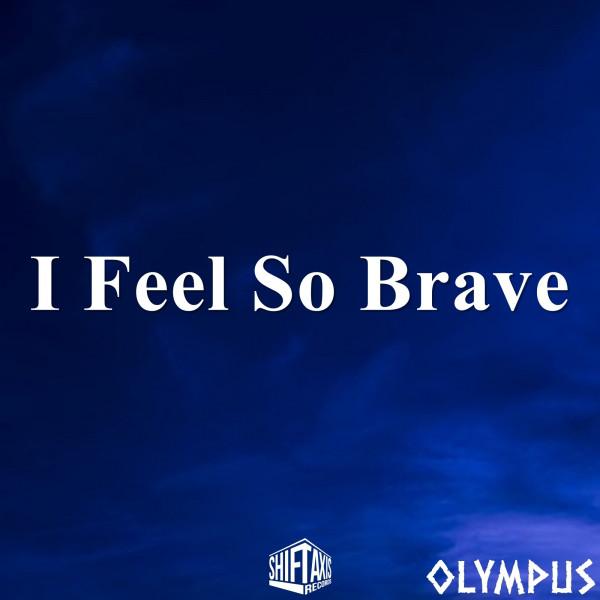 I Feel So Brave