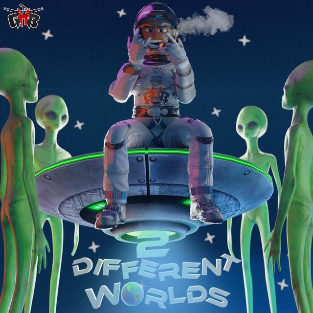 2 Different Worlds