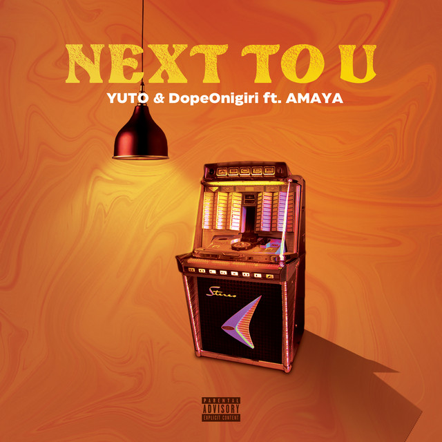 NEXT TO U (feat. AMAYA)