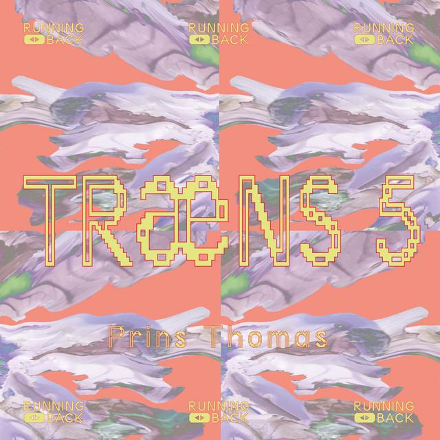 Prins Thomas – Træns 5