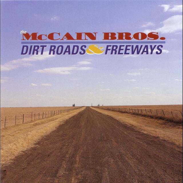 Dirt Roads and Freeways