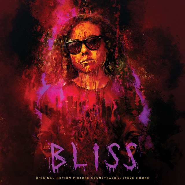 Bliss (Original Motion Picture Soundtrack) - Official Soundtrack