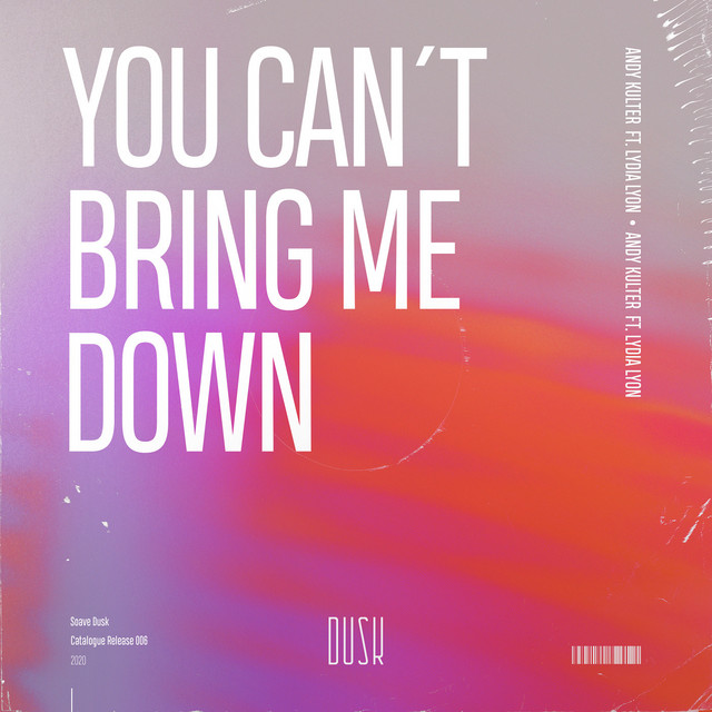 You Can't Bring Me Down (ft. Lydia Lyon) Image