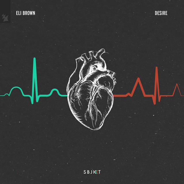 Desire · Eli Brown