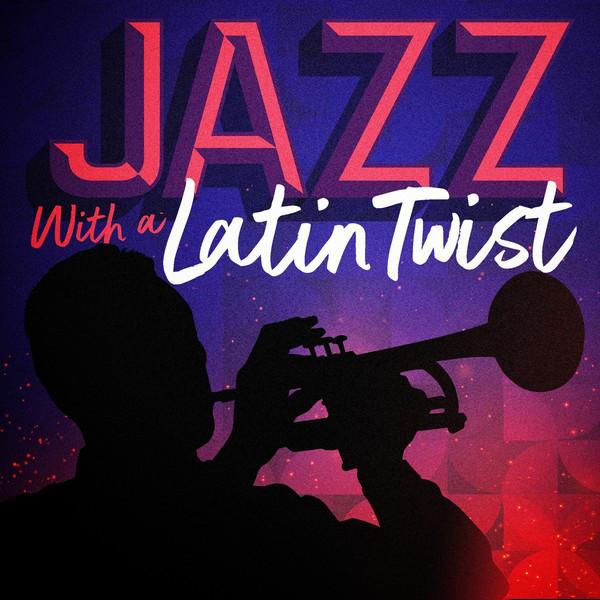 Jazz with a Latin Twist