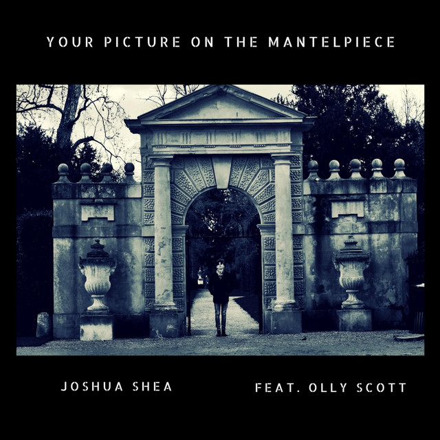 Your Picture on the Mantelpiece