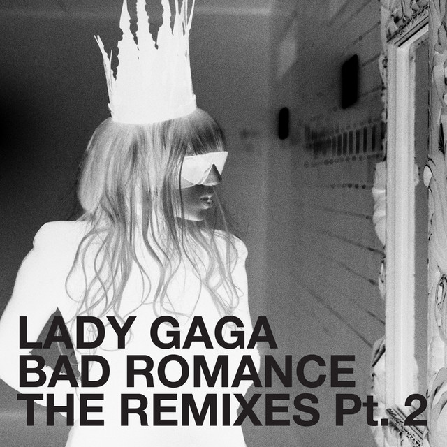 Bad Romance (The Remixes Pt. 2)