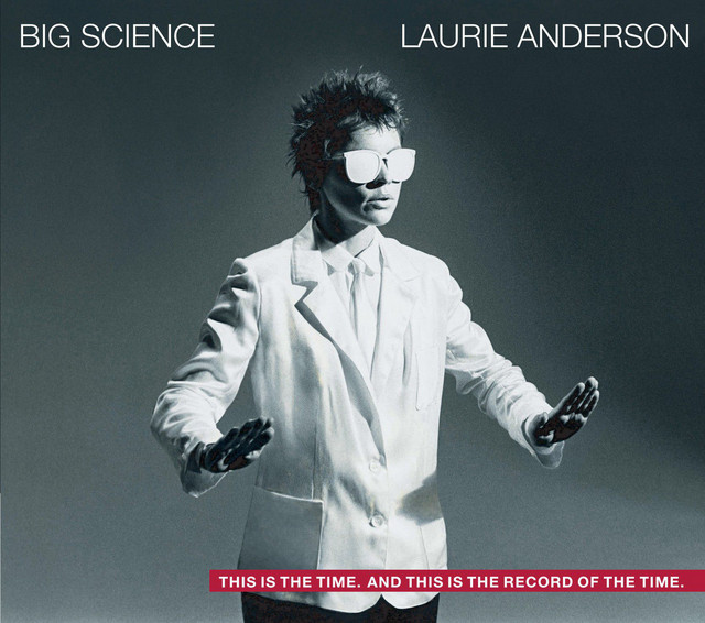 Laurie Anderson  Big Science :Replay