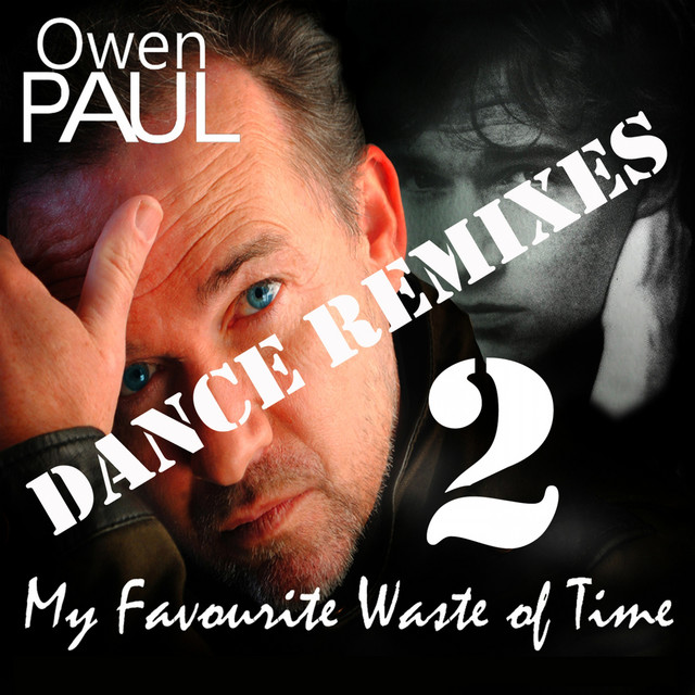My Favourite Waste Of Time (Dance Remixes 2)