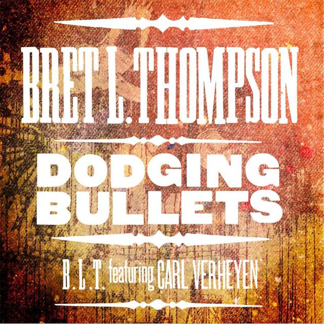 Dodging Bullets (feat. Carl Verheyen)