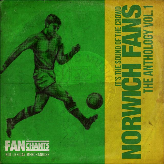 Norwich City Fans Anthology I 2nd Edition
