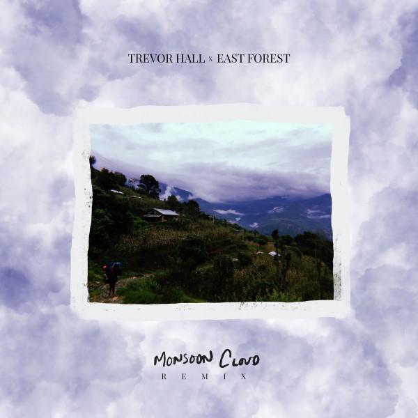 monsoon cloud - East Forest remix