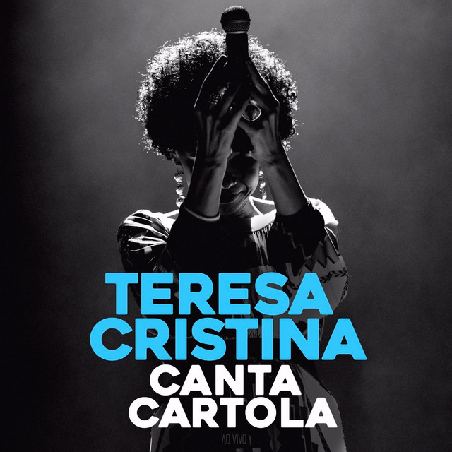 Teresa Cristina Canta Cartola (Ao Vivo)