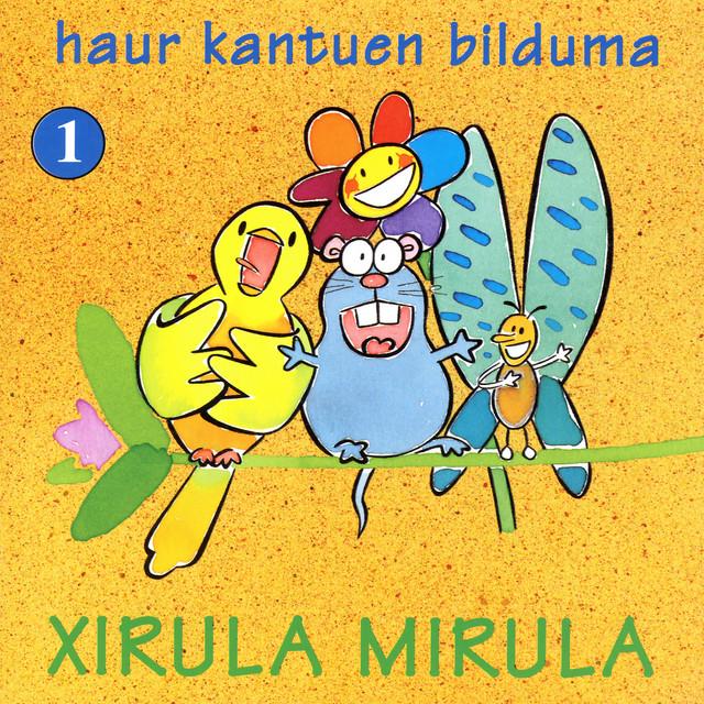 Xirula Mirula. Haur kantuen bilduma