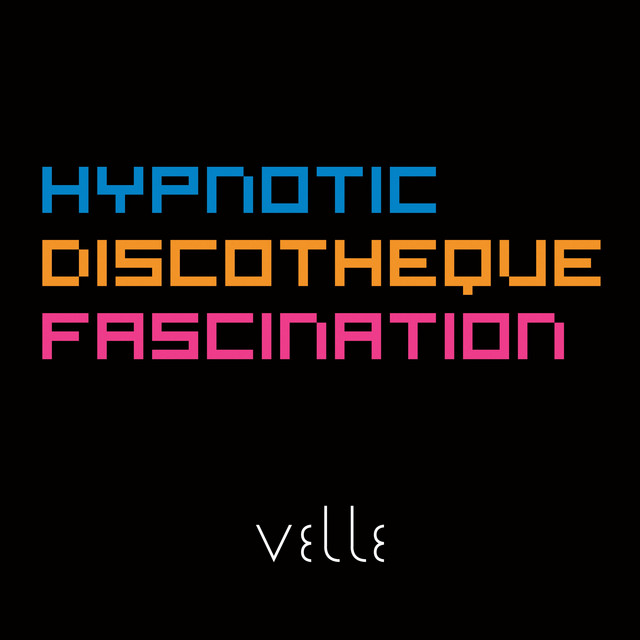 Hypnotic Discotheque Fascination