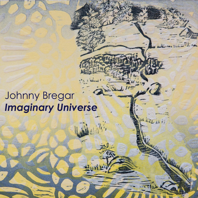 Imaginary Universe by Johnny Bregar