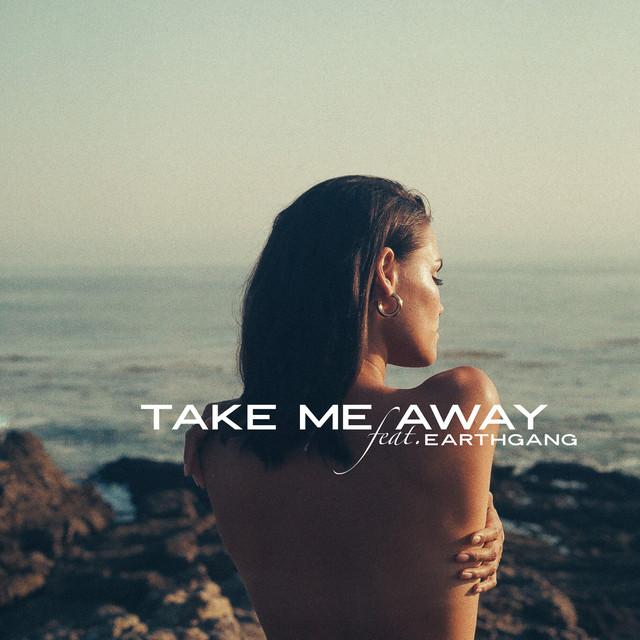 Take Me Away (feat. EARTHGANG)
