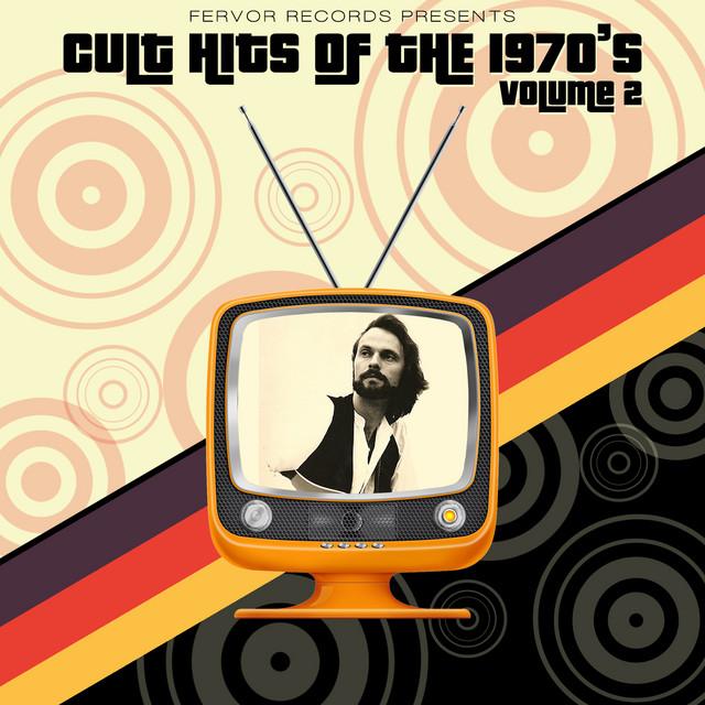 Cult Hits of the 1970's, Vol. 2