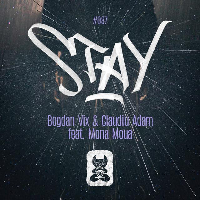 Bogdan Vix & Claudiu Adam feat. Mona Moua - Stay Image