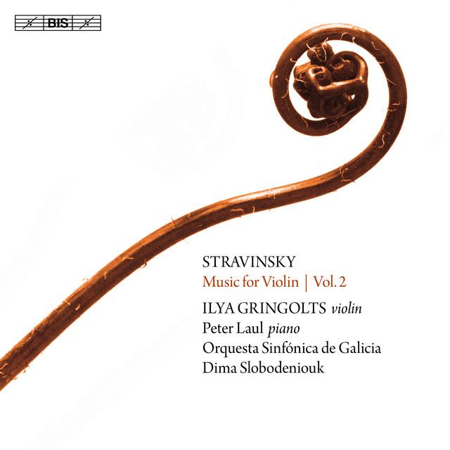 Stravinsky: Music for Violin, Vol. 2