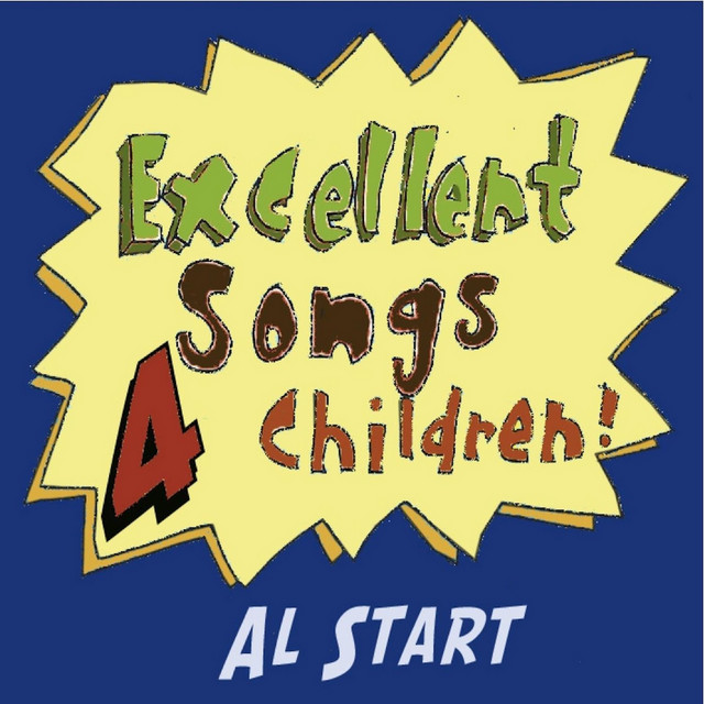 Excellent Songs for Children, Vol. 4 by Al Start