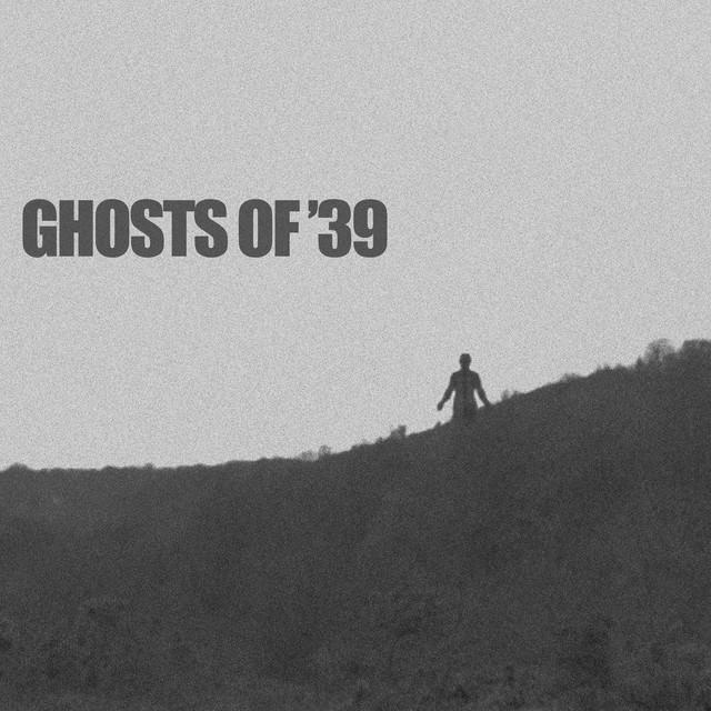 Ghosts of '39 (Original Score)