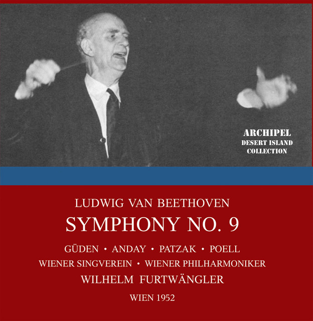 """Beethoven: Symphony No. 9 in D Minor, Op. 125 """"Choral"""" (Live in Vienna, 1952)"""