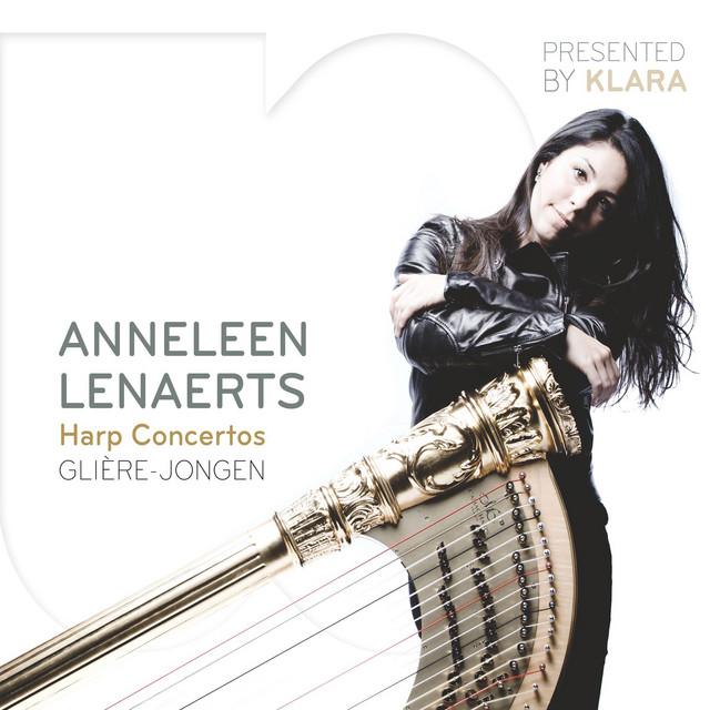 Glière, Jongen & Rodrigo: Harp Concertos