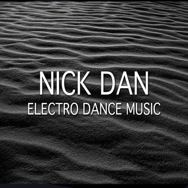 Listen To Nick Dan