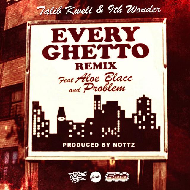 Every Ghetto, Pt. 2 (Remix)