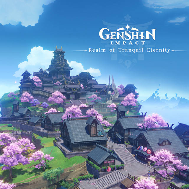 Genshin Impact - Realm of Tranquil Eternity (Original Game Soundtrack)