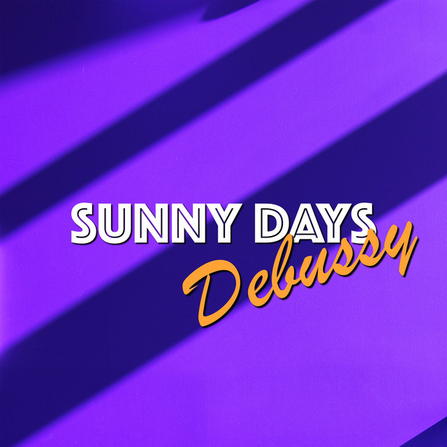 Sunny Days: Debussy