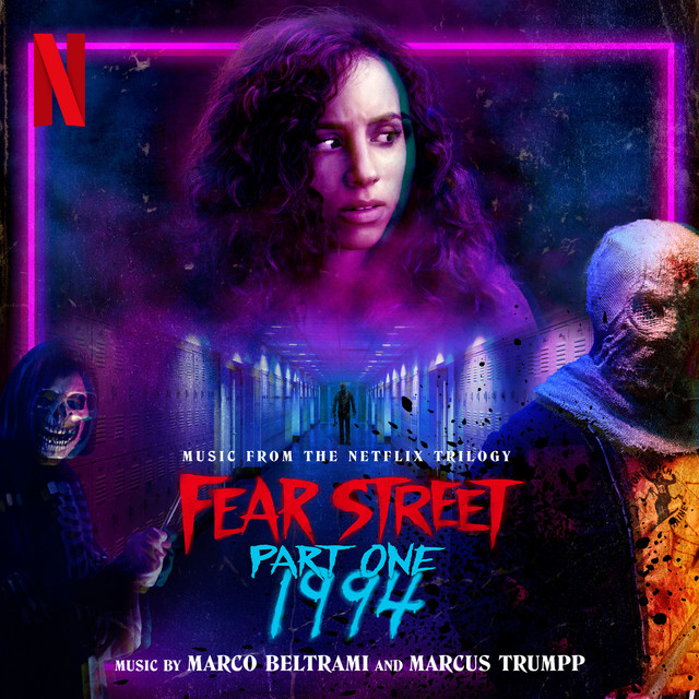 Fear Street Part One: 1994 (Music from the Netflix Trilogy) - Official Soundtrack