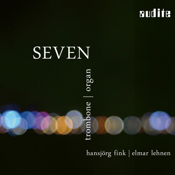 Seven (Trombone & Organ [Seifert Organ, Kevelaer])